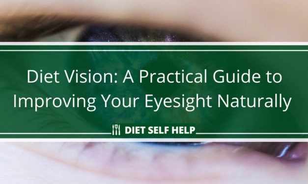 Diet Vision: A Practical Guide to Improving Your Eyesight Naturally With Food