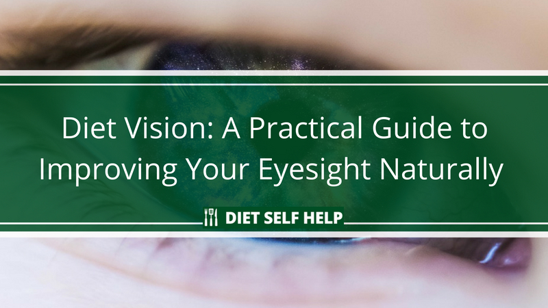 Diet Vision: How to Improve Your Eyesight With Food