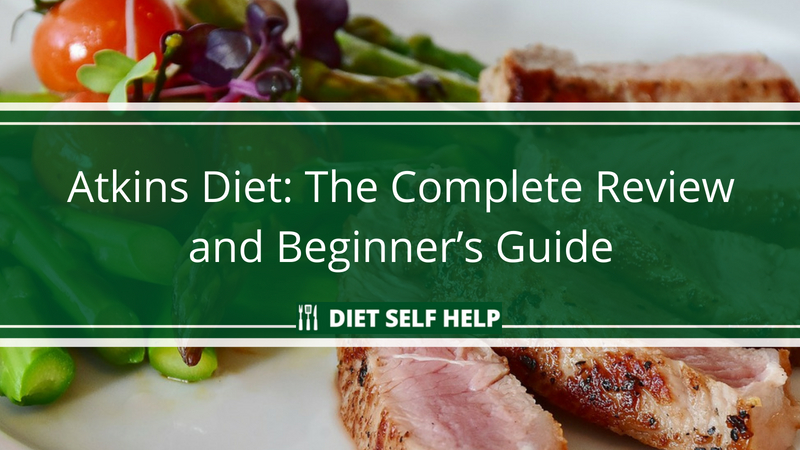 Atkins Diet: The Complete Review and Beginner's Guide