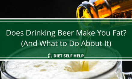 Does Drinking Beer Make You Fat? (And What to Do About It)