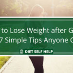 How to Lose Weight after Giving Birth: 7 Simple Tips Anyone Can Do