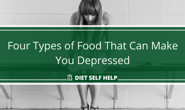 Four Types of Food That Can Make You Depressed