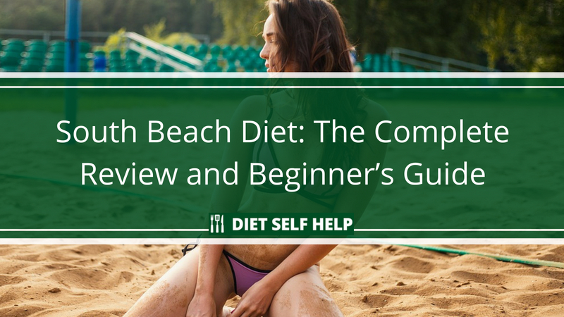 South Beach Diet: The Complete Review and Beginner's Guide