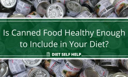 Is Canned Food Healthy Enough to Include in Your Diet?