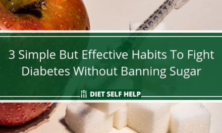 3 Simple But Effective Habits To Fight Diabetes Without Banning Sugar
