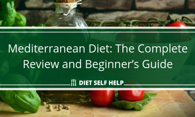 Mediterranean Diet: The Complete Review and Beginner's Guide