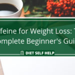 Caffeine for Weight Loss: The Complete Beginner's Guide