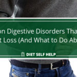 Common Digestive Disorders That Cause Weight Loss (And What to Do About It!)